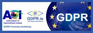 Association of Optometrists Ireland - GDPR Training workshop